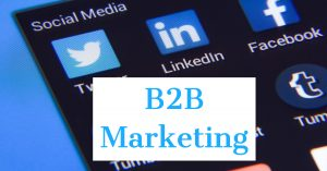 Social media logos LinkedIn and text B2B Marketing